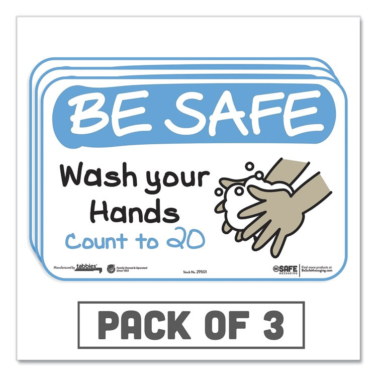 "BESAFE MESSAGING EDUCATION WALL SIGNS, 9 X 6, ""BE SAFE, WASH YOUR HANDS, COUNT TO 20"", 3/PACK"