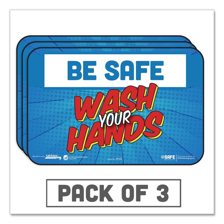 "BESAFE MESSAGING EDUCATION WALL SIGNS, 9 X 6, ""BE SAFE, WASH YOUR HANDS"", 3/PACK"