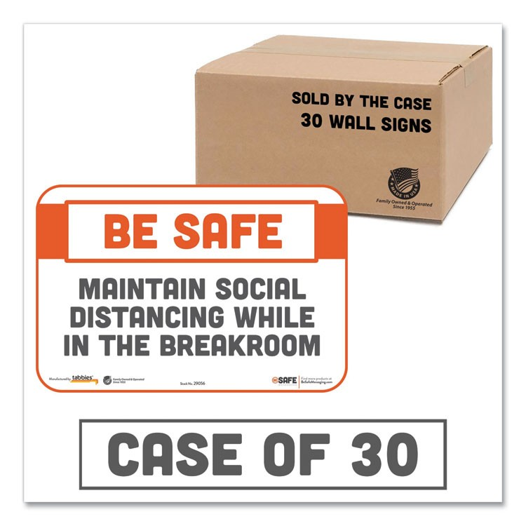 BESAFE MESSAGING REPOSITIONABLE WALL/DOOR SIGNS, 9 X 6, MAINTAIN SOCIAL DISTANCING WHILE IN THE BREAKROOM, WHITE, 30/CARTON